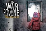 Recensione - This War of Mine: The Little Ones